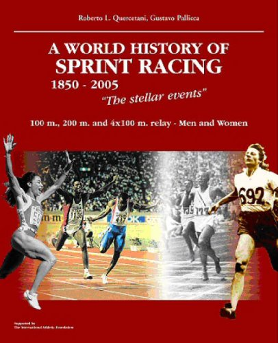 9788887110753: A World History of Sprint Racing 1850-2005