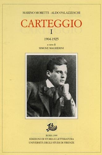9788887114300: Carteggio (Carte Palazzeschi / Facoltà di lettere e filosofia, Università degli studi di Firenze) (Italian Edition)
