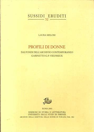 Profili Di Donne : Dai Fondi Dell'archivio: Laura Melosi