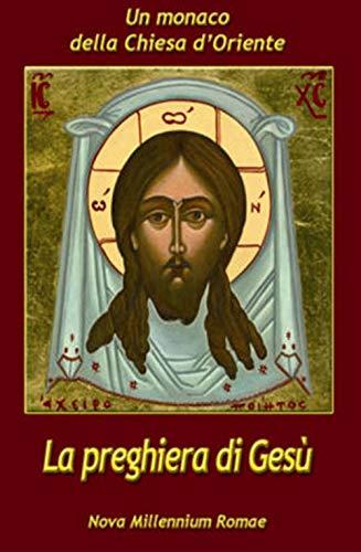 9788887117677: La preghiera di Gesù
