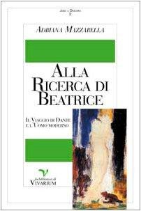 9788887131161: General Literature: Alla Ricerca DI Beatrice (Italian Edition)