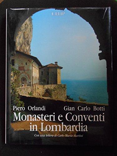 Monasteri e Conventi in Lombardia. Monasteries and: ORLANDI, PIERO E