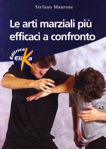 9788887162295: Le arti marziali più efficaci a confronto