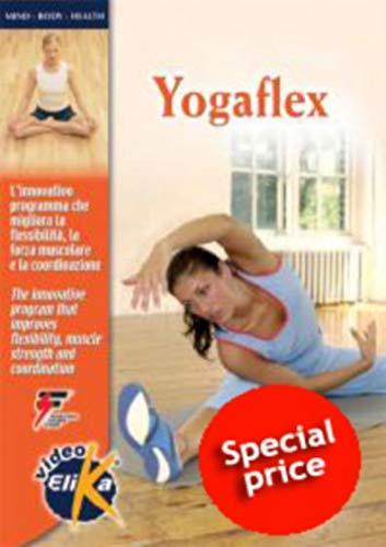 9788887162738: Yogaflex. L'innovativo programma che migliora la flessibilità, la forza muscolare e la coordinazione. Ediz. italiana e inglese. Con DVD