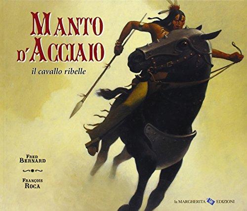 Manto d'acciaio, il cavallo ribelle: Fred Bernard, Francois