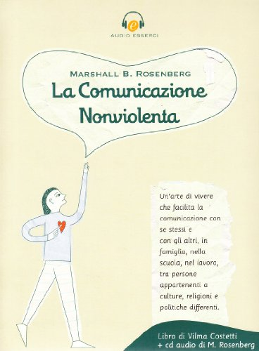 9788887178890: La comunicazione nonviolenta. Con CD