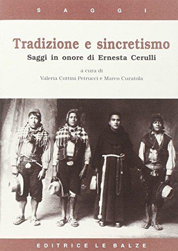 Tradizione E Sincretismo: Saggi in Onore Di Ernesta Cerulli: Valeria Cottini Petrucci, Marco ...