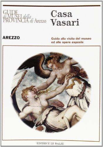 9788887187144: Casa Vasari (Guide ai musei della provincia di Arezzo)