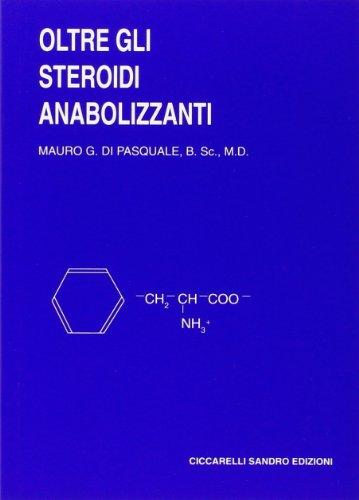 9788887197204: Oltre gli steroidi anabolizzanti