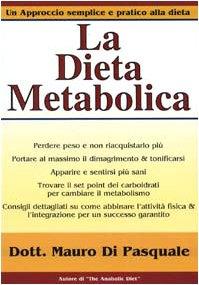 9788887197440: La dieta metabolica. Un approccio alla dieta pratico e semplice