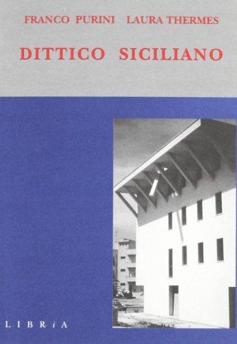 Dittico siciliano. Due case a Gibellina: Franco Purini
