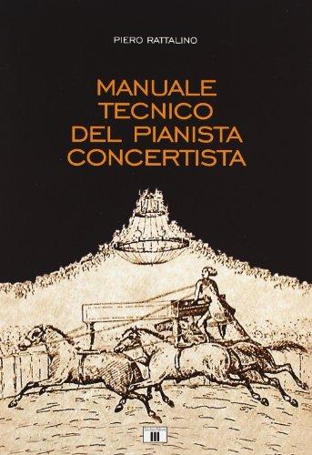 9788887203608: Manuale tecnico del pianista concertista