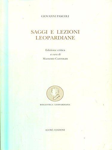 9788887218060: Saggi e lezioni leopardiane (Biblioteca leopardiana) (Italian Edition)