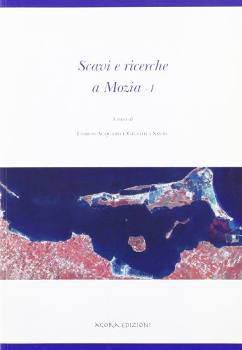 Scavi e ricerche a Mozia - I: AA.VV.