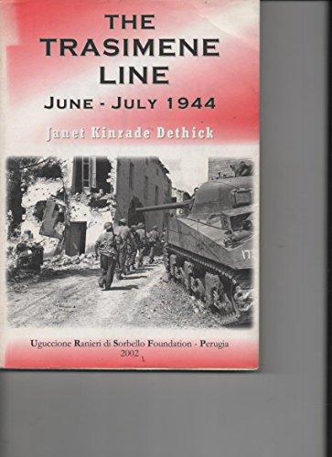9788887270235: The Trasimene Line: June-July 1944