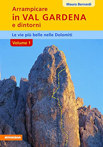 9788887272222: Arrampicare in val Gardena, Dolomiti