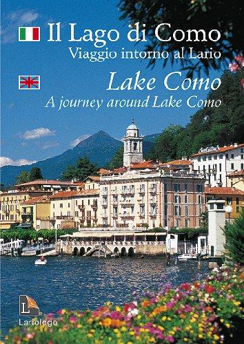 Il lago di Como, Viaggio intorno al: Gigliola Foglia; Aldo