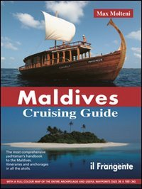 9788887297423: Maldives. Cruising guide (Imray Chart B031)