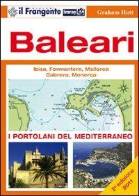 9788887297706: Baleari. Ibiza, Formentera, Mallorca, Cabrera, Menorca