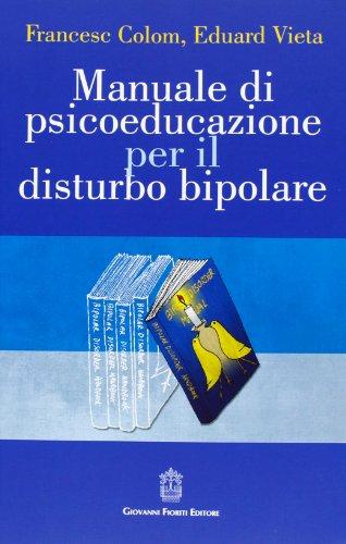 9788887319644: Manuale di psicoeducazione per il disturbo bipolare