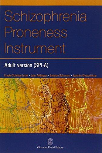 9788887319880: Schizophrenia proneness instrument, adult version (SPI-A) (Psichiatria)