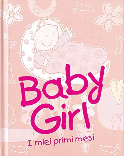 9788887324440: Baby girl. I miei primi mesi