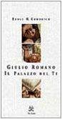 9788887355024: Giulio Romano. Il palazzo del Te. Ediz. illustrata (Asteres)