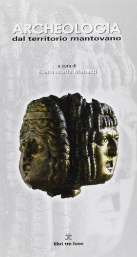 9788887355246: Archeologia del territorio mantovano (Guidelune)