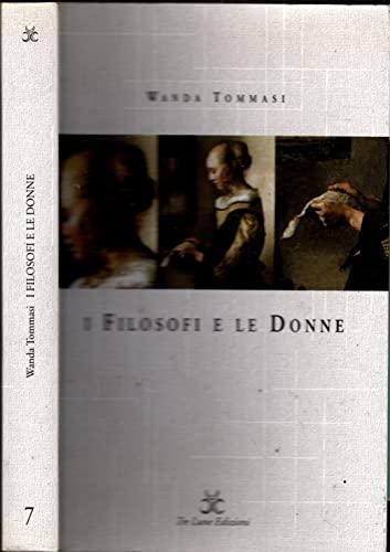 I filosofi e le donne: La differenza: Tommasi, Wanda