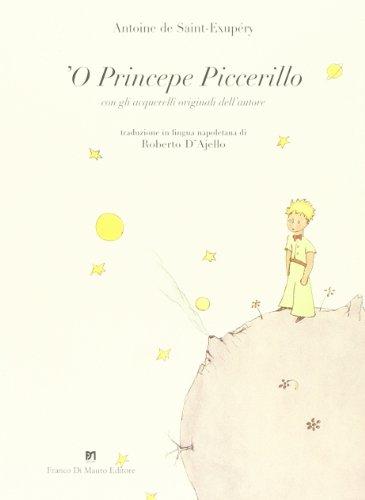 9788887365351: Princepe piccerillo (Le petit prince) ('O)