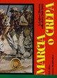 Marcia o crepa. La legione straniera nella storia (1831-2002) (8887372292) by Nino Arena