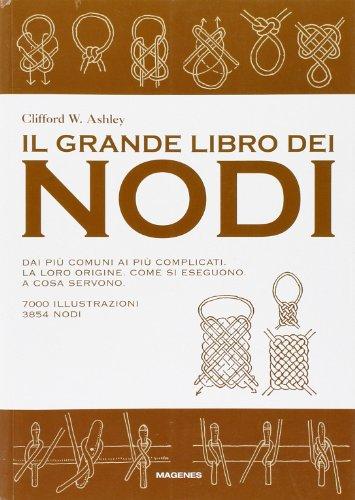 9788887376418: Il grande libro dei nodi