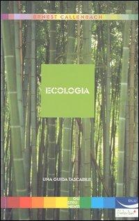 Ecologia: Ernest Callenbach