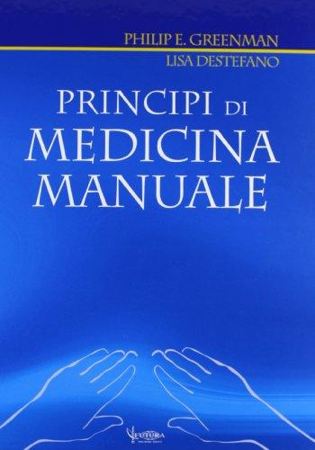 9788887436273: Principi di medicina manuale