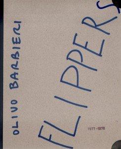 Olivo Barbieri - Flippers 1977-1978: Francesco Zanot