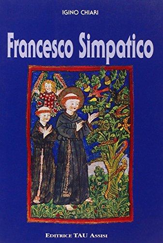 Francesco simpatico.: Chiari,Igino.