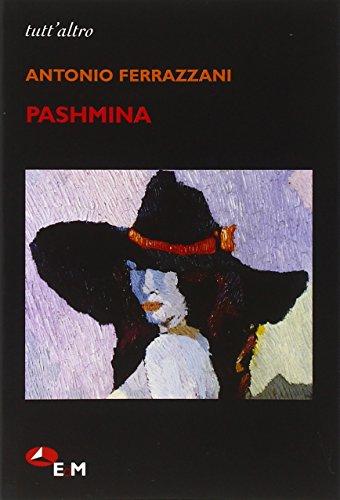 9788887478754: Pashmina (Tutt'altro. Narrativa)
