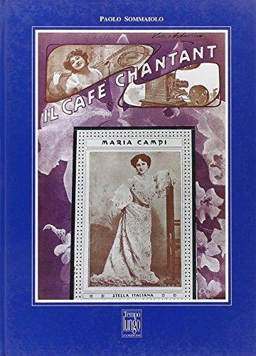 Il cafè Chantant.: Sommaiolo, Paolo