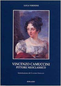 9788887485424: Vincenzo Camuccini pittore neoclassico