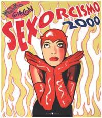Sexorcismo 2000: Massimo Giacon