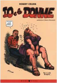 Io e le donne (8887495602) by Robert Crumb
