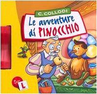 Le avventure di Pinocchio. Ediz. illustrata: Collodi, Carlo