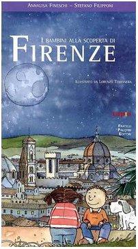 9788887546255: I bambini alla scoperta di Firenze