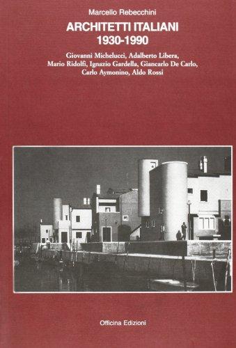 9788887570397: Architetti italiani 1930-1990