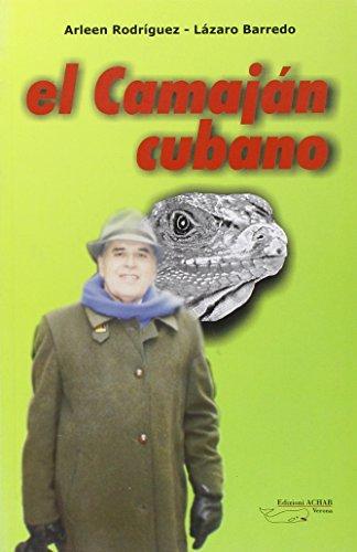 Camajan cubano (El): Barredo, Lázaro, Rodriguez,
