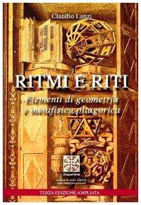 9788887615517: Ritmi e riti. Elementi di geometria e metafisica pitagorica
