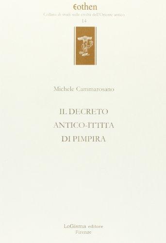 Il decreto antico-ittita di Pimpira (Paperback): Michele Cammarosano