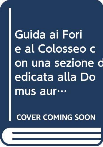 Guida ai Fori e al Colosseo con: Sonia Gallico