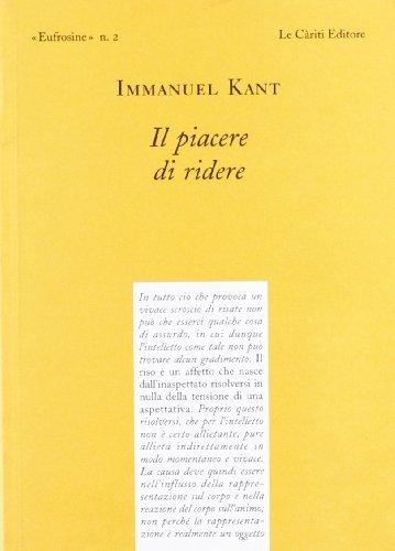 Il piacere di ridere. Testo tedesco a fronte (9788887657135) by Immanuel Kant