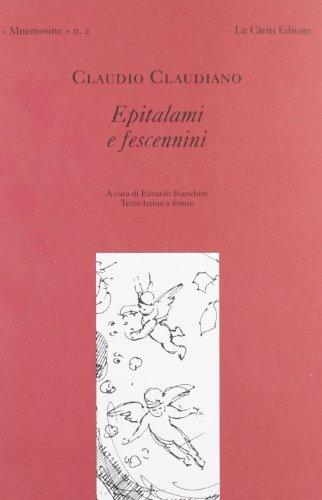 Epitalami e fescennini.: Claudiano,Claudio.